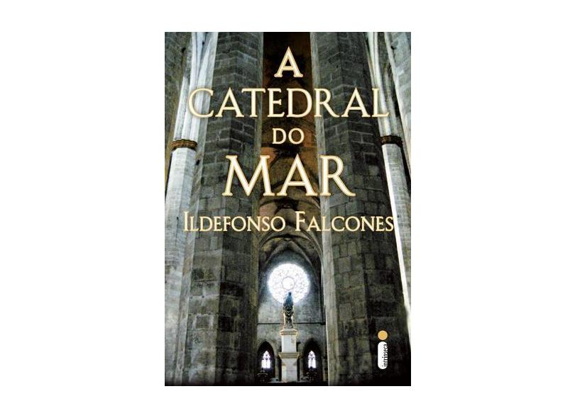 A Catedral do Mar - Ildefonso Falcones - 9788551004296
