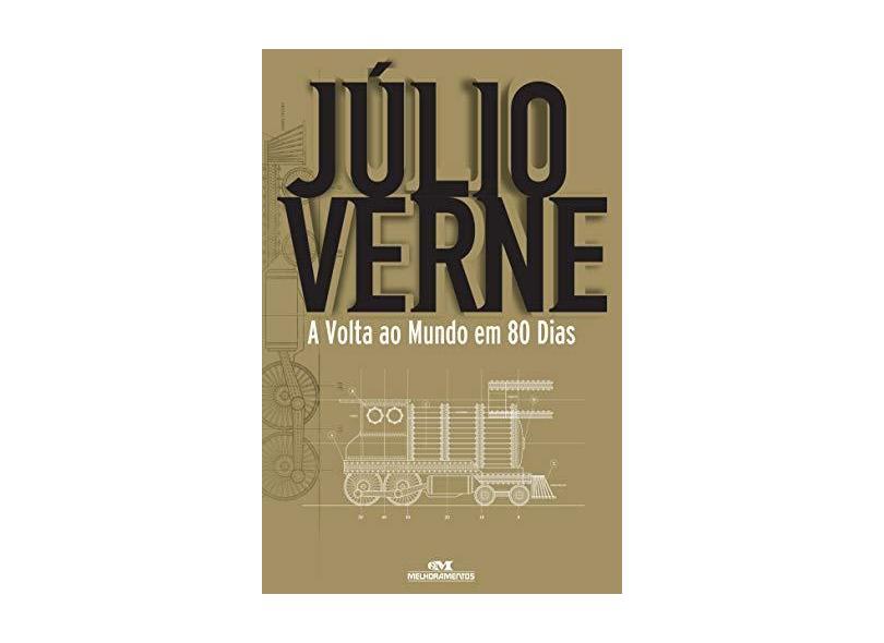 A Volta ao Mundo em 80 Dias - Júlio Verne - 6ª Ed. - Verne, Julio - 9788506056103