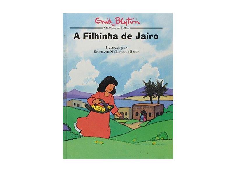A Filhinha De Jairo - Enid Blyton - 9788573250213