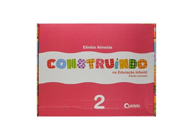 Construindo na Educação Infantil. Integrado - Volume 2: Conjunto - Elineia Almeida - 7898592131256