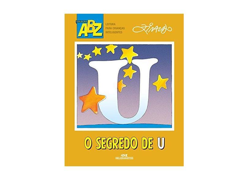 O Segredo de u - Ziraldo Alves Pinto - 9788506079294