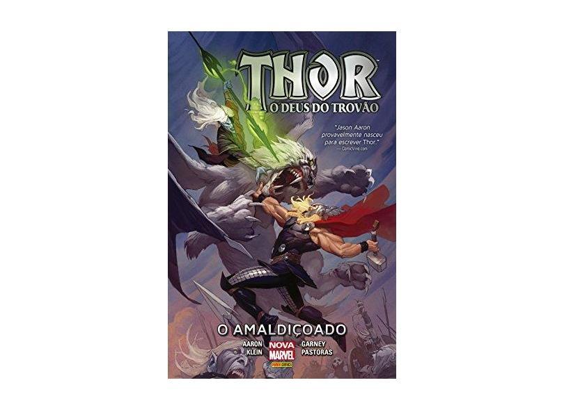 Thor o Deus do Trovão - o Amaldiçoado - Aaron, Jason; Garney, Ron; Klein, Nic - 9788542604252