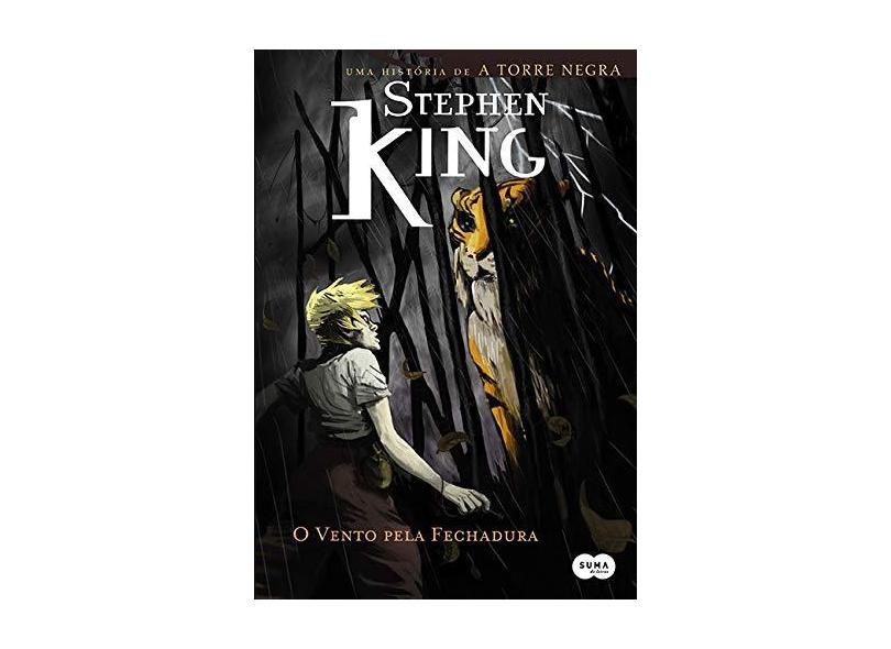 O Vento Pela Fechadura - King, Stephen - 9788581051581