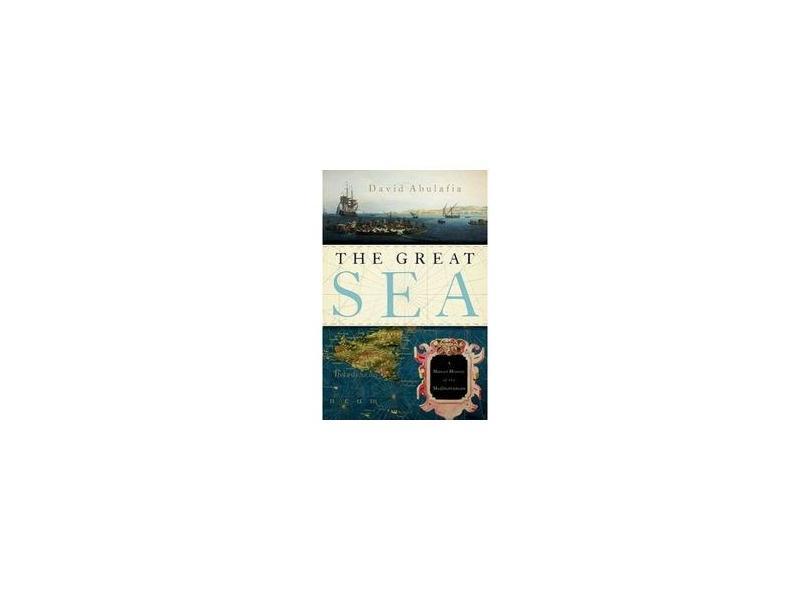 "The Great Sea - ""abulafia, David"" - 9780195323344"