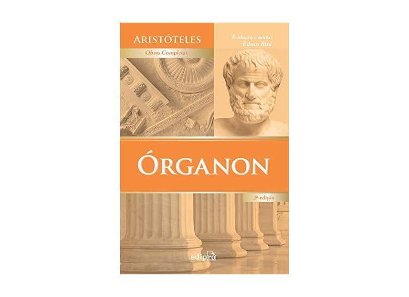 Órganon - 3ª Ed. 2016 - Aristóteles - 9788572838955