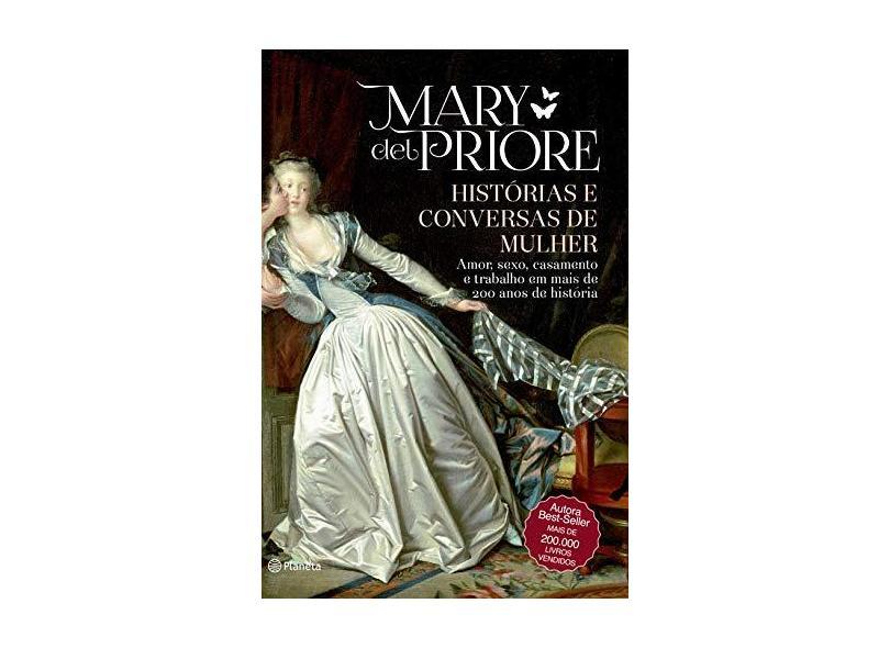 Histórias e Conversas de Mulher - 2ª Ed. 2014 - Priore, Mary Del - 9788542203813