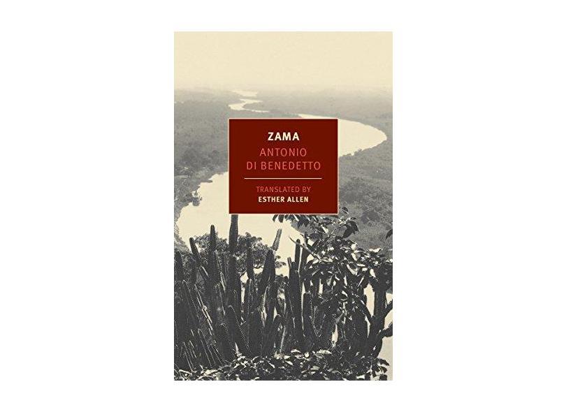 Zama - Antonio Di Benedetto - 9781590177174