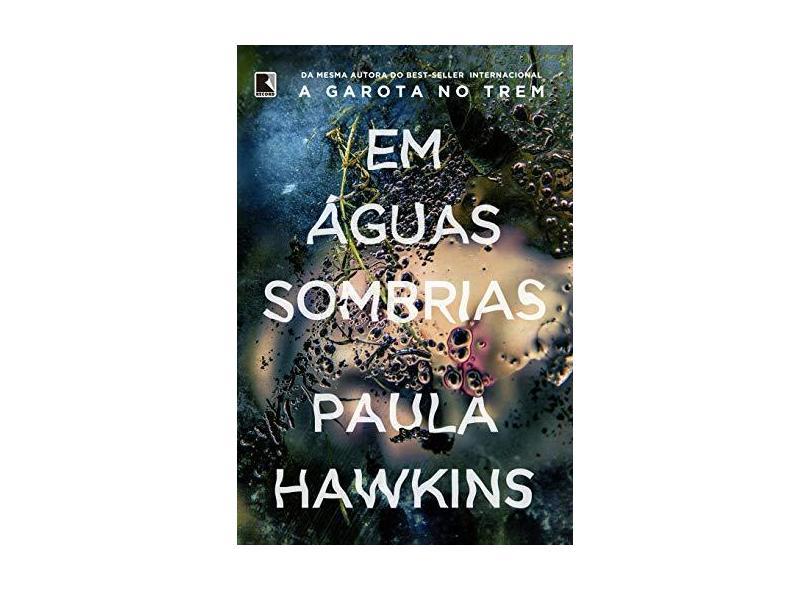 Em Águas Sombrias - Hawkins, Paula - 9788501109941