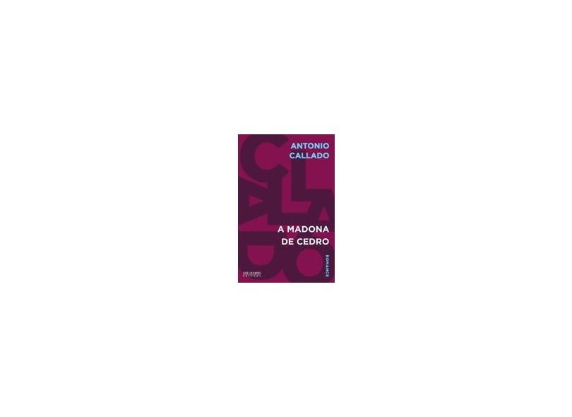 A Madona de Cedro - Antonio Callado - 9788503012072