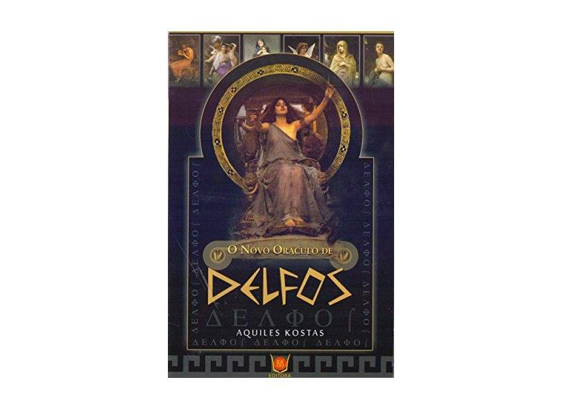 O Novo Oráculo de Delfos - Kostas , Aquiles - 9788581890845