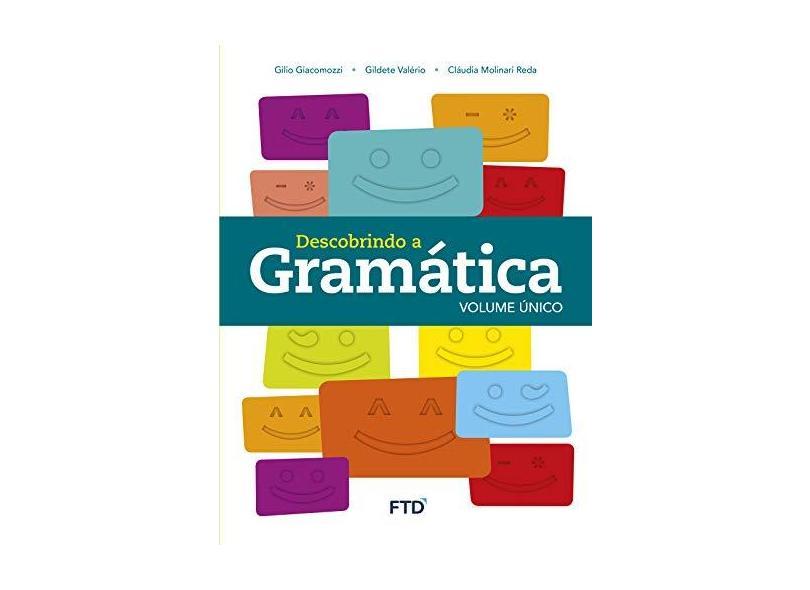Descobrindo A Gramática Volume Único - Claudia Reda; - 9788596002905