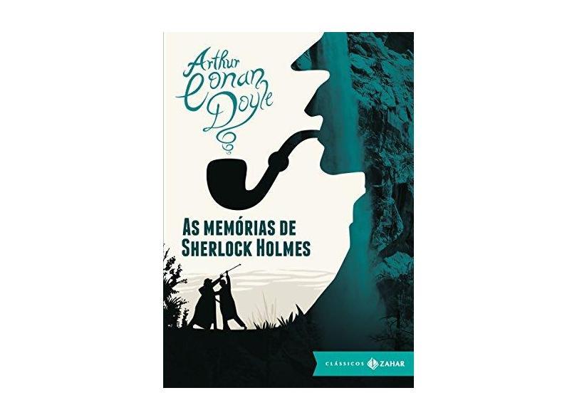 As Memórias de Sherlock Holmes - Doyle, Arthur Conan - 9788537812808