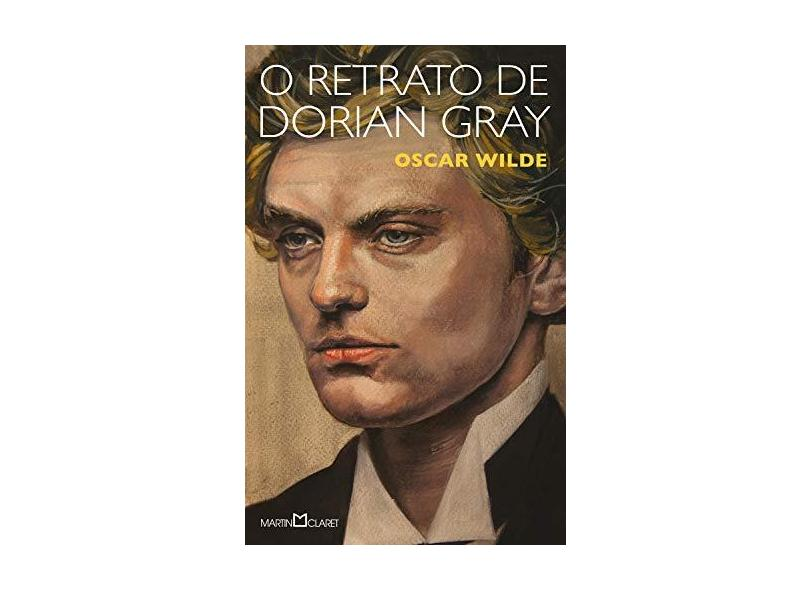 O Retrato de Dorian Gray - Col. A Obra-Prima de Cada Autor - 2ª Ed. 2014 - Wilde, Oscar - 9788544000120