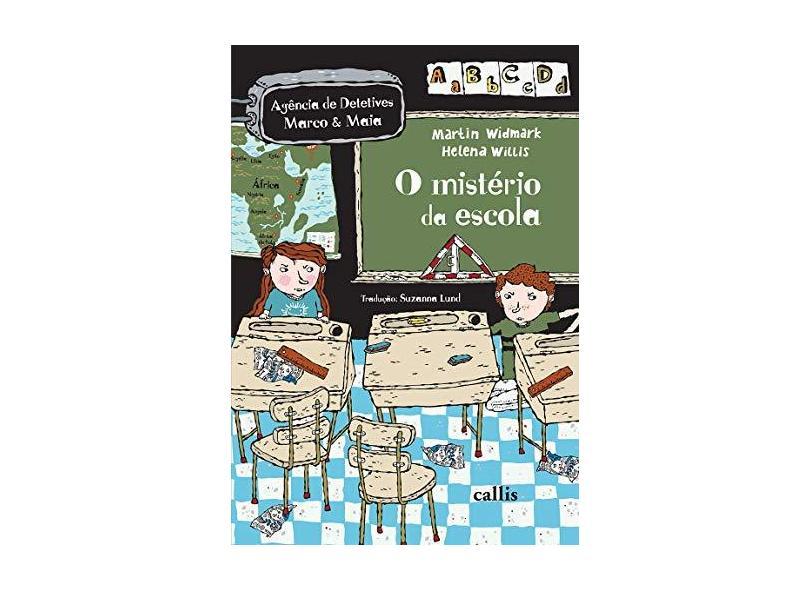 O Mistério da Escola - Widmark, Martin - 9788574169590