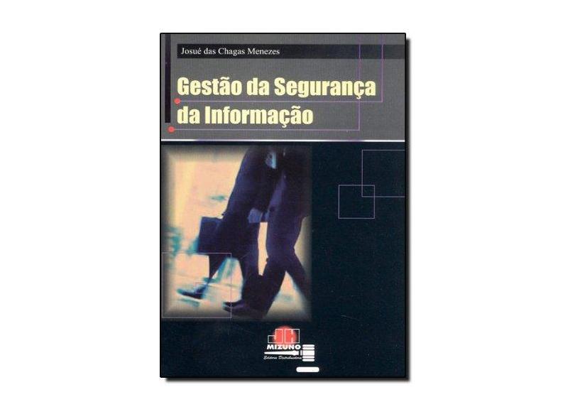 Gestão da Segurança da Informação - Josué Das Chagas Menezes - 9788589857406
