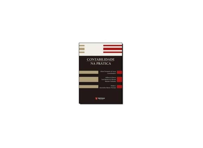 Contabilidade na Prática - De Barros, Adilson; Oliveira, Luis Martins De; Yoshitake, Mariano - 9788599519639