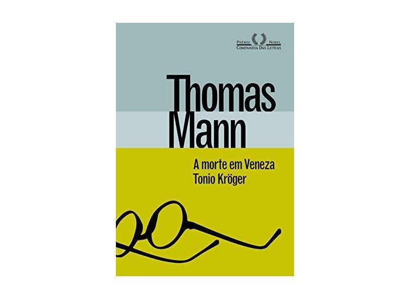 A Morte Em Veneza & Tonio Krueger - Thomas Mann - 9788535926453