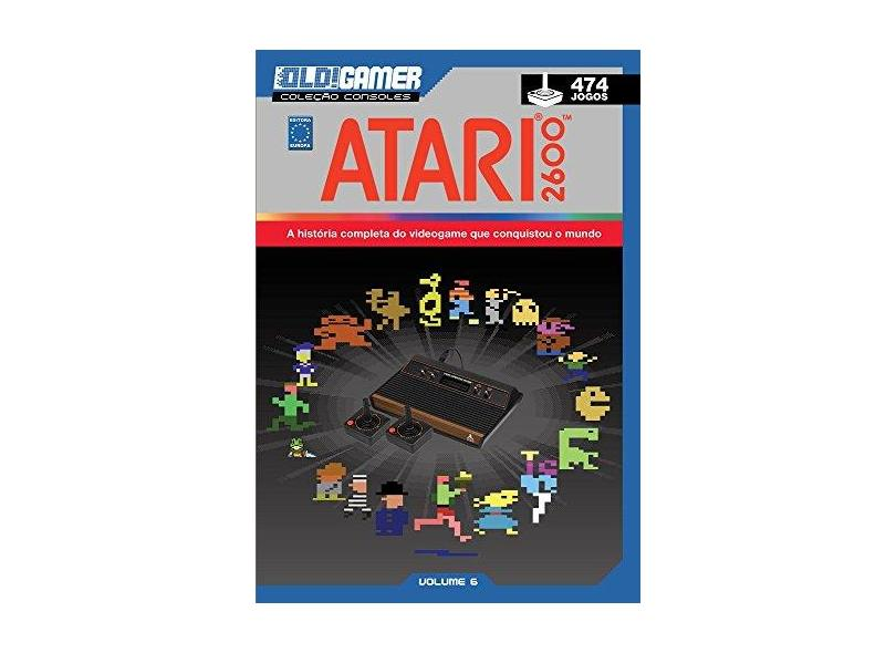Dossiê Old!Gamer. Atari 2600 - Volume 6 - Vários Autores - 9788579603563