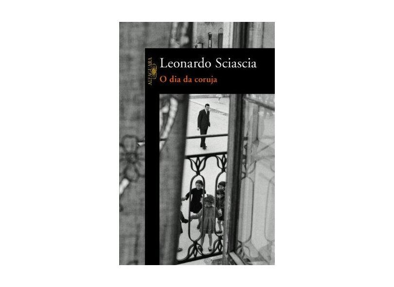 O Dia da Coruja - Sciascia, Leonardo - 9788579620157