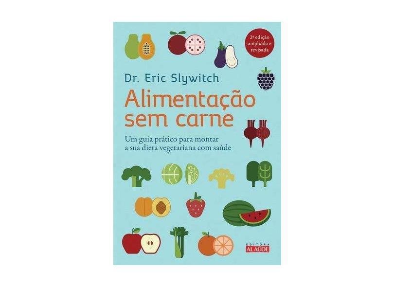 Alimentação sem Carne - Capa Comum - 9788578812980