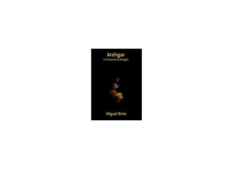 Arshgar - Miguel Brito - 9788591374717