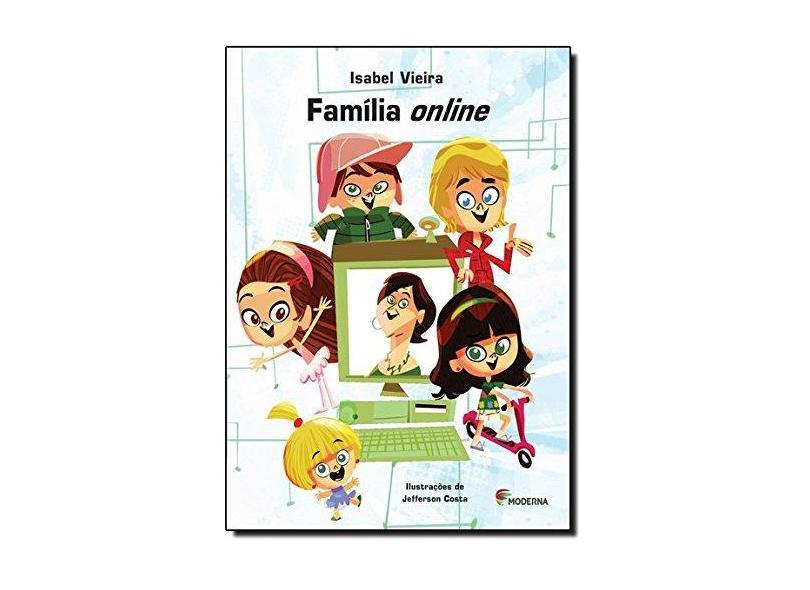 Família Online - Jefferson Costa, Isabel Vieira - 9788516085506