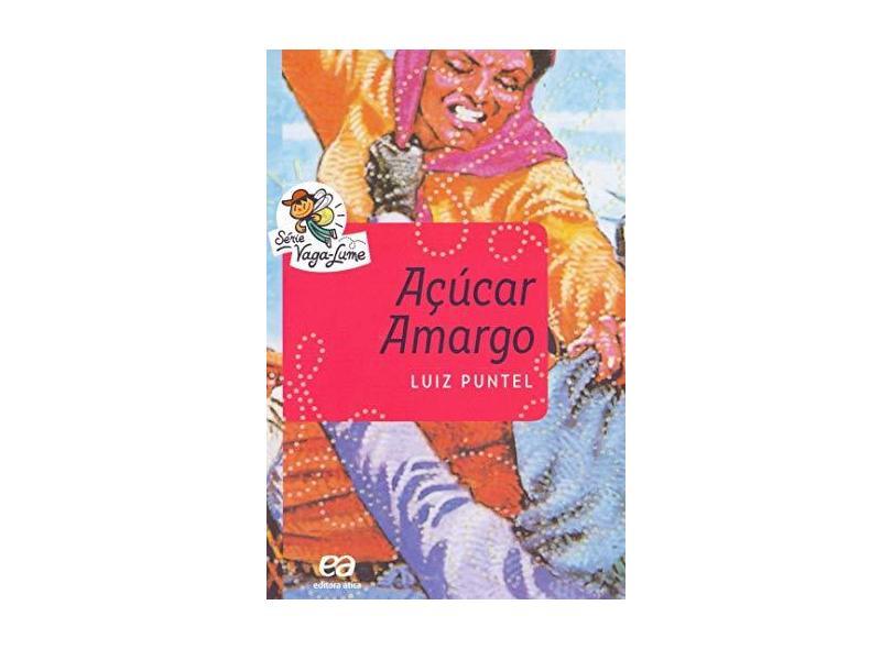 Açúcar Amargo - Puntel, Luiz - 9788508173471