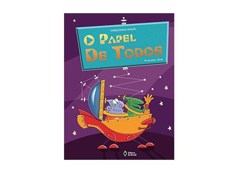 O Papel de Todos - Therezinha Malta - 9788510054539