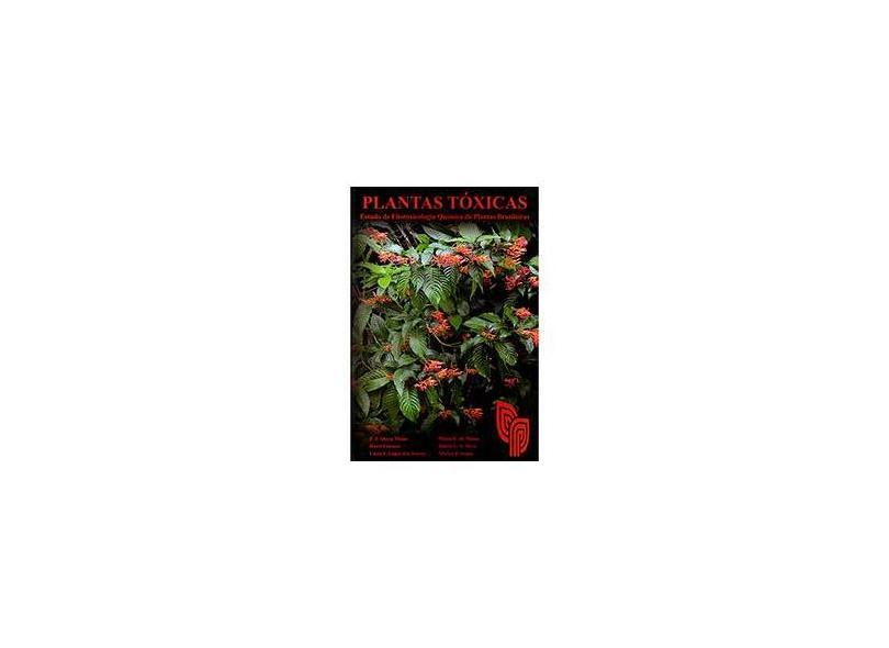 Plantas Tóxicas - Fernando José Abreu Neto - 9788586714375