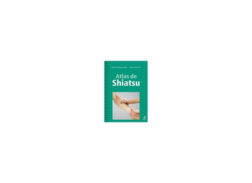 Atlas de Shiatsu - Kockrick, Meike; Rappenecker, Wilfried - 9788520426388