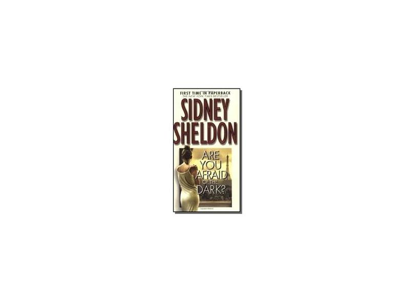 "Are You Afraid Of The Dark? - ""sheldon, Sidney"" - 9780446613651"