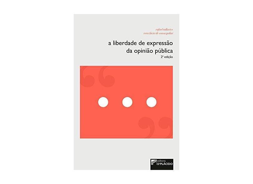 A Liberdade de Expressão da Opinião Pública - Rafael Tallarico - 9788584256495