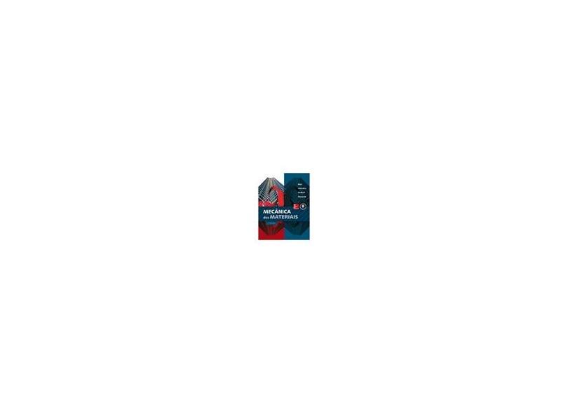 Mecânica Dos Materiais - 7ª Ed. 2015 - Beer, Ferdinand P.; Dewolf, John T. - 9788580554984