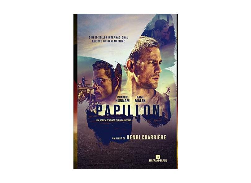 Papillon - o Homem Que Fugiu do Inferno - Charrière, Henri - 9788528618730