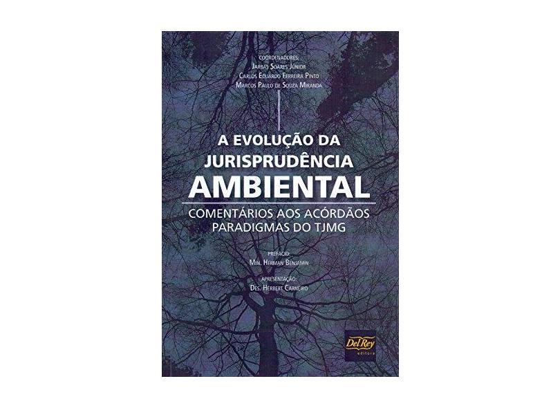 Evolução Da Jurisprudência Ambiental - Marcos Paulo De Souza Miranda - 9788538405238