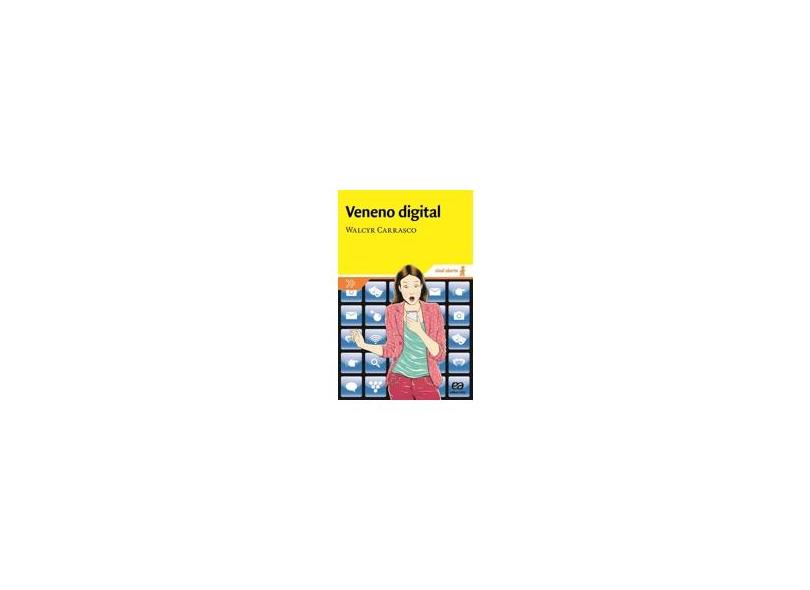 Veneno Digital - Col. Sinal Aberto - Carrasco, Walcyr - 9788508161140