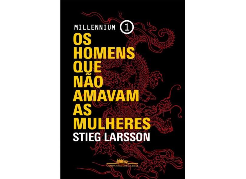 Os Homens que não Amavam as Mulheres- Millennium 1 - Capa Comum - 9788535926163