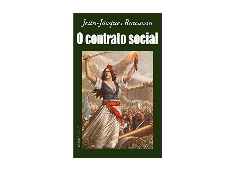 O Contrato Social - Rousseau, Jean Jacques - 9788525416650