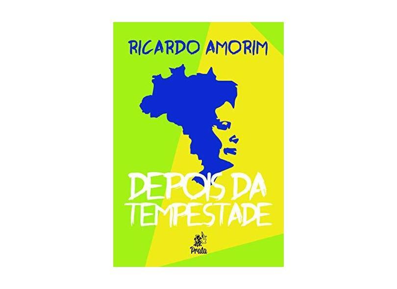 Depois da Tempestade - Amorim, Ricardo - 9788586307676