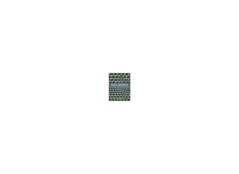 Física Moderna - Ralph A. Llewellyn, Paul A. Tipler - 9788521626077