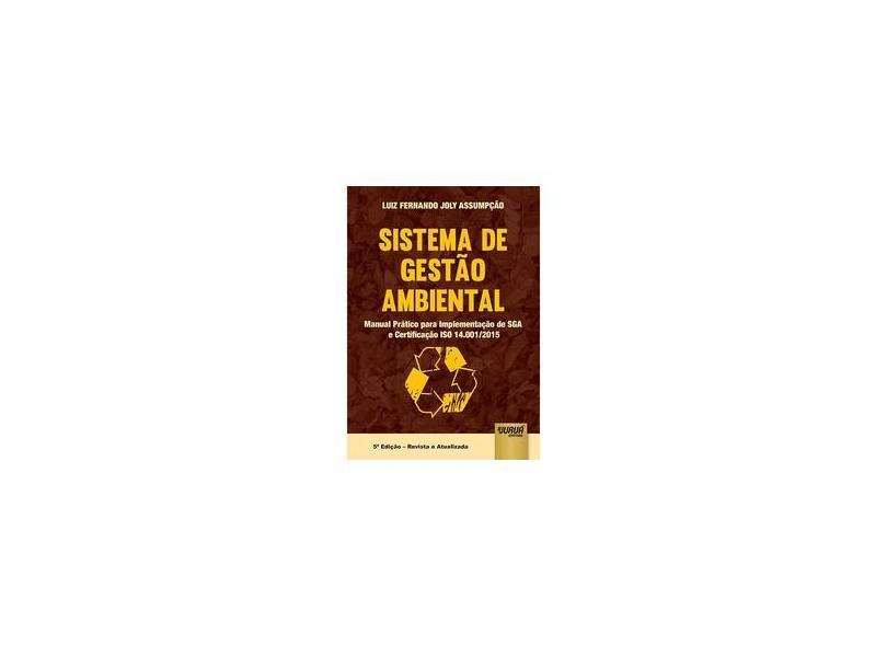 Sistema de Gestão Ambiental - Luiz Fernando Joly Assumpção - 9788536279732