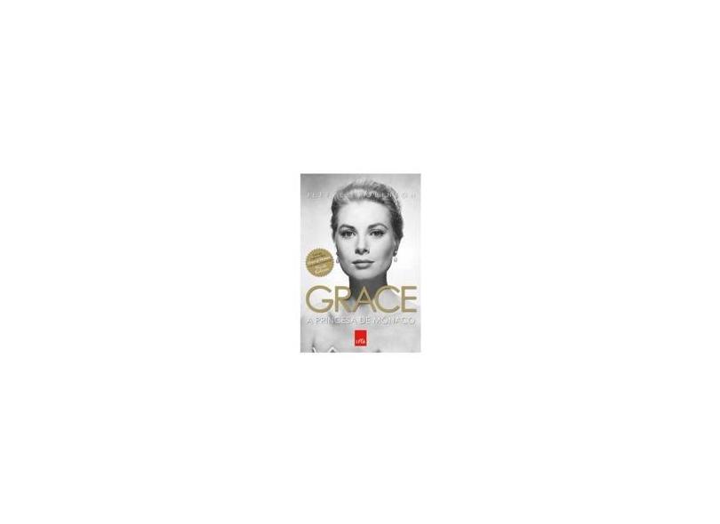 Grace: A Princesa de Mônaco - Jeffrey Robinson - 9788580449570