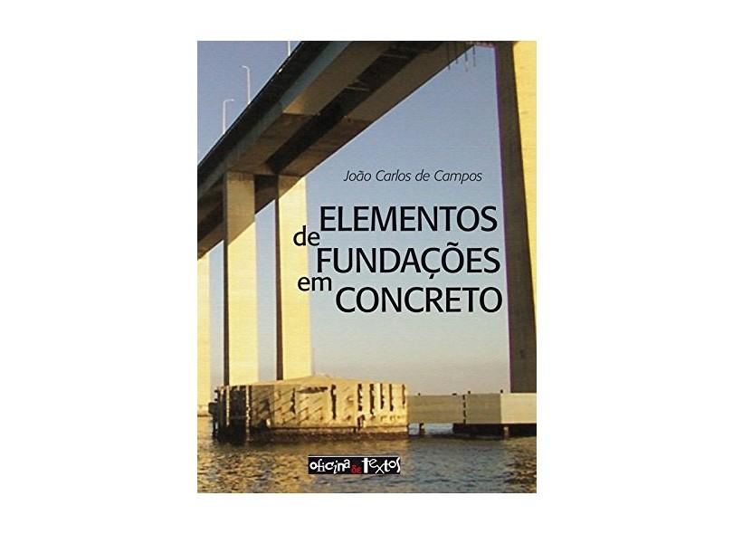 Elementos de Fundações em Concreto - Encadernação De Livro Didático - 9788579751691