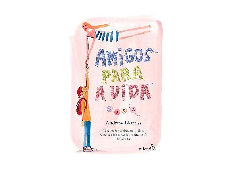 Amigos Para A Vida - Norriss,andrew - 9788558890809