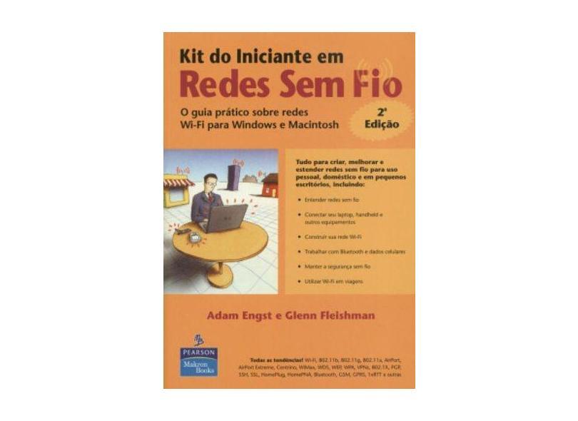 Kit do Iniciante em Redes sem Fio - Glenn Fleishman - 9788534615327