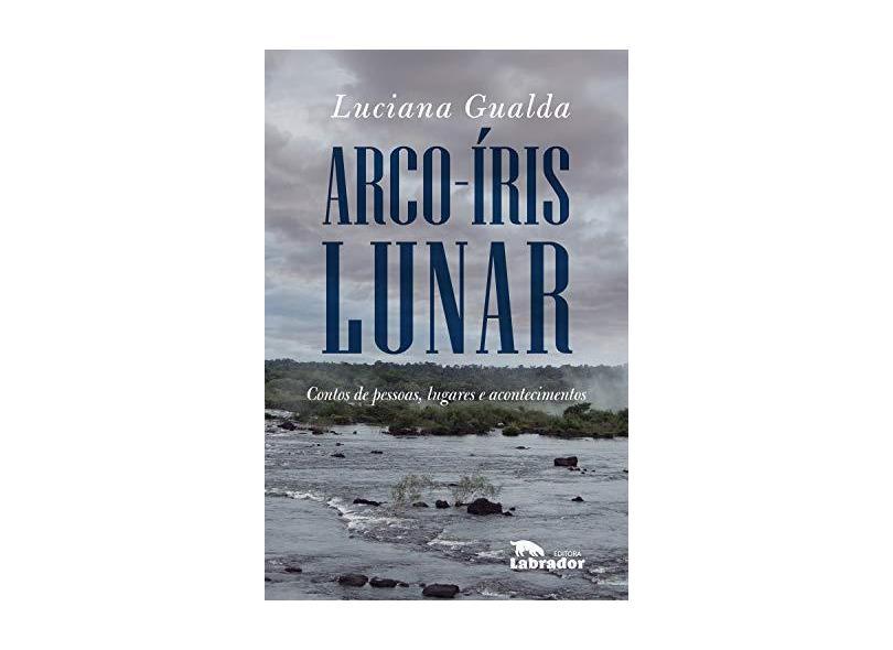 Arco-Íris Lunar - Luciana Gualda - 9788587740205