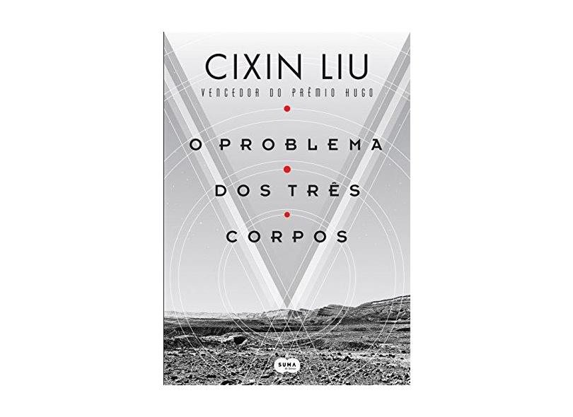 O Problema dos Três Corpos - Cixin Liu - 9788556510204