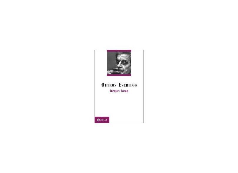 Outros Escritos - Lacan, Jacques - 9788571107519
