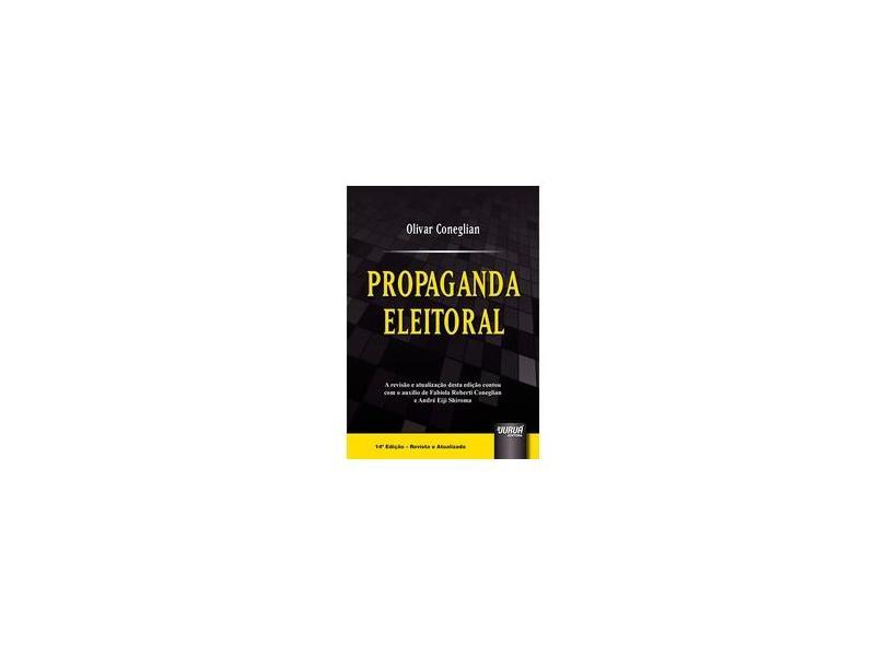 Propaganda Eleitoral - Olivar Coneglian - 9788536280158