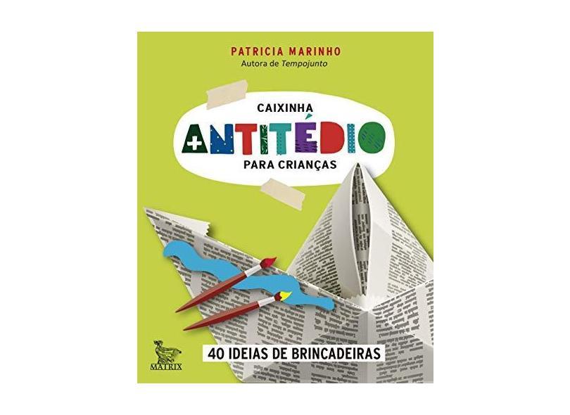 Caixinha Antitédio Para Crianças - Patricia Marinho - 9788582302613